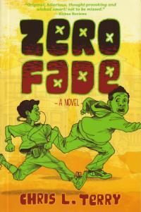 Zero Fade a novel