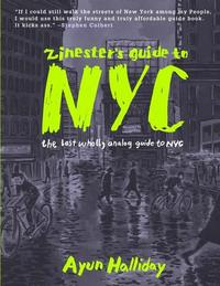Zinester&#039;s Guide to NYC