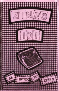 Zines 101 an Intro to Zines