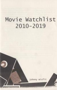 2010-2019 Movie Watchlist