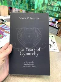 150 Years of Gynarchy: with essays by Natalia Stroika and Pearl O'Leslie
