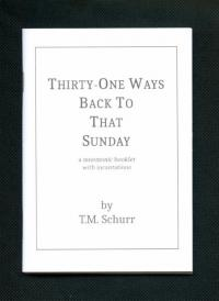 Thirty-One Ways Back to That Sunday a Mnemonic Booklet With Incantations