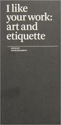 I Like Your Work: Art and Etiquette