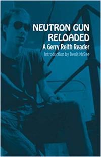Neutron Gun Reloaded: A Gerry Reith Reader