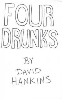 Four Drunks