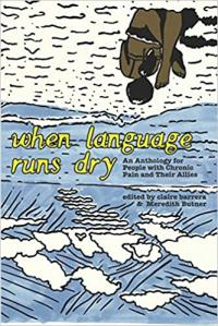 When Language Runs Dry: An Anthology of Stories From People with Chronic Pain