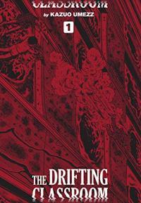 Drifting Classroom: Perfect Edition, Vol. 1