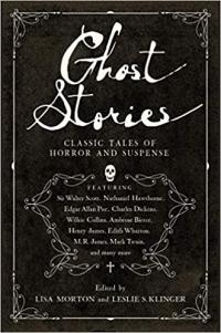 Ghost Stories Classic Tales of Horror and Suspense