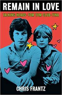 Remain in Love Talking Heads, Tom Tom Club, Tina