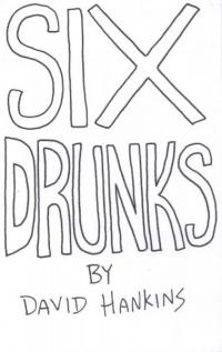 Six Drunks