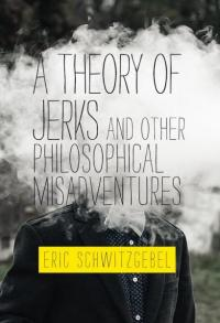 Theory of Jerks and Other Philosophical Misadventures