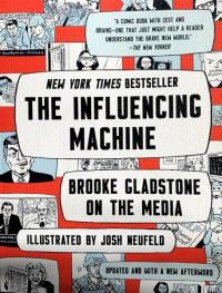 Influencing Machine: Brooke Gladstone on the Media - Updated Edition