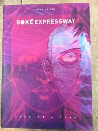 Boke Expressway vol 1 Chasing a Song