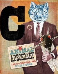 Animal Abecedary: A One-of-a-Kind Alphabet Book