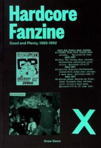 Hardcore Fanzine: Good and Plenty 1989-1992