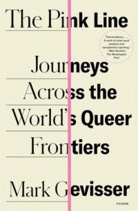 Pink Line: Journeys Across the World's Queer Frontiers