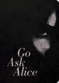 Go Ask Alice: 50th Anniversary Edition