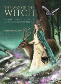 Way of the Witch: A Path to Spirituality and Self-Empowerment