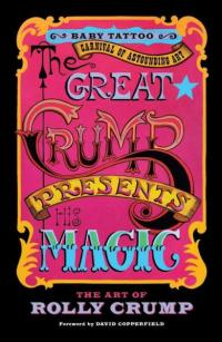 Great Crump Presents His Magic: The Art of Rolly Crump