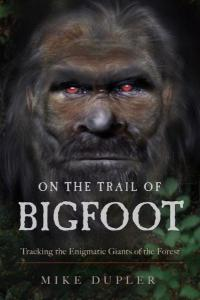 On the Trail of Bigfoot: Tracking the Enigmatic Giants of the Forest
