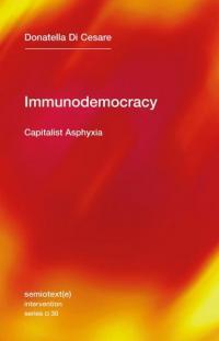 Immunodemocracy: Capitalist Asphyxia