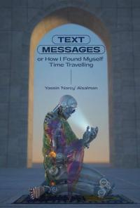 Text Messages or How I Found Myself Time Traveling