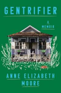 Gentrifier: A Memoir with Author Signed bookplate