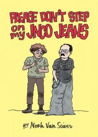 Please Don't Step On My JNCO Jeans