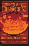 My Favourite Dictators: The Strange Lives of Tyrants