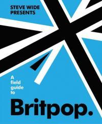 Field Guide to Britpop