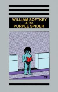 William Softkey and the Purple Spider