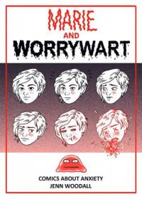 Marie and Worrywart: Comics About Anxiety