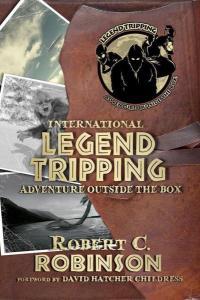 International Legend Tripping: Adventure Outside the Box