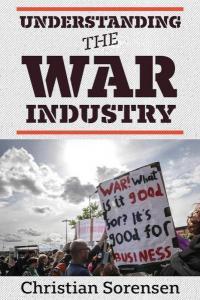 Understanding the War Industry