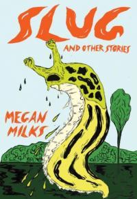Slug and Other Stories