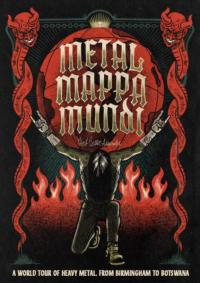 Metal Mappa Mundi: A World Tour of Heavy Metal, from Birmingham to Botswana Map