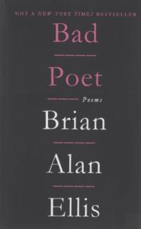 Bad Poet: Poems