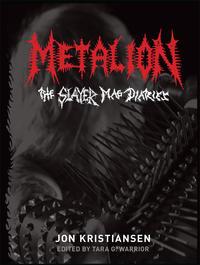 Metalion The Slayer Mag Diaries