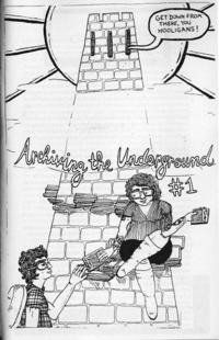 Archiving the Underground #1