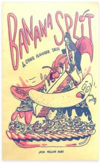 Banana Split and Other Flavorful Tales