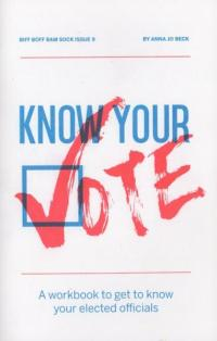 Biff Boff Bam Sock #9 Know Your Vote: A Workbook to Get to Know your Elected Officials