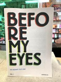 Before My Eyes #1 An Instant Film Zine