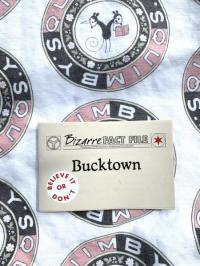 Bizarre Fact File #1 Bucktown