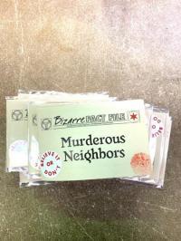 Bizarre Fact File #5 Murderous Neighbors