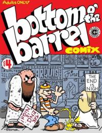 Bottom o' the Barrel Comix #1