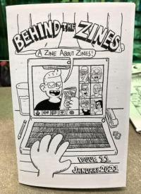 Behind the Zines #11