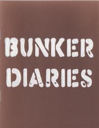Bunker Diaries