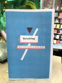 Butchfag: More Reflections On Queer Shame