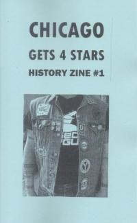 Chicago Gets 4 Stars History Zine #1