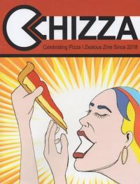Chizza #1 Celebrating Pizza